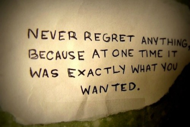 never-regret-anything